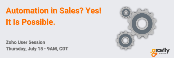 Zoho User Session: Automation in Sales? Yes! It Is Possible.